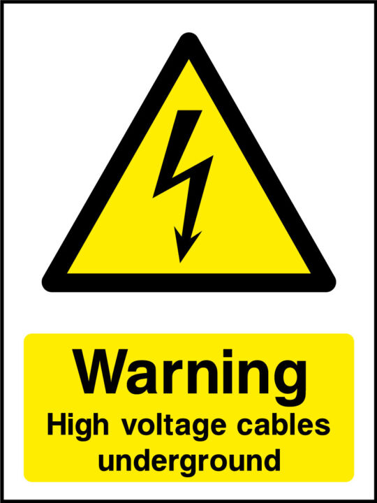 High Voltage Cables Underground Sign Health And Safety Signs