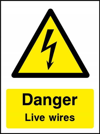 Live wires sign