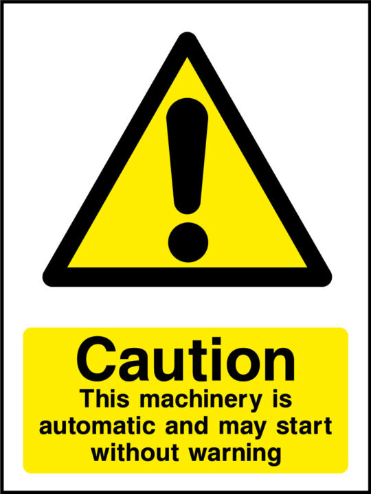 Automatic Machinery Sign Health And Safety Signs