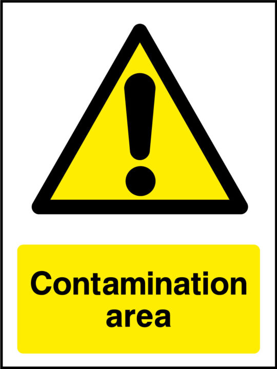 Contamination Area Sign Health And Safety Signs