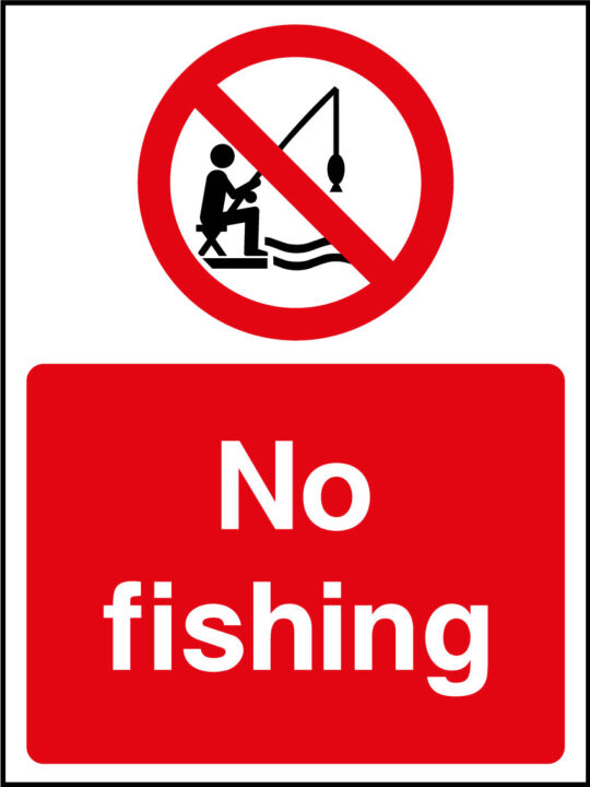 no fishing sign health and safety signs