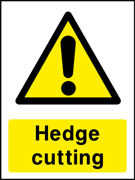 Hedge Cutting Sign Health And Safety Signs