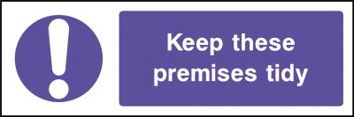 Keep these premises tidy sticker
