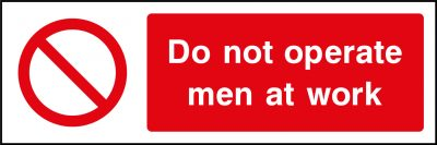 Do not operate men at work sticker