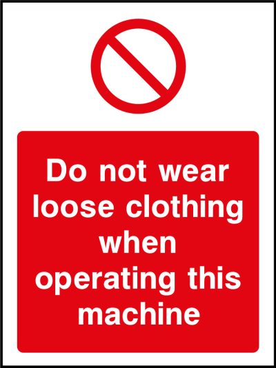 Do not wear loose clothing sticker