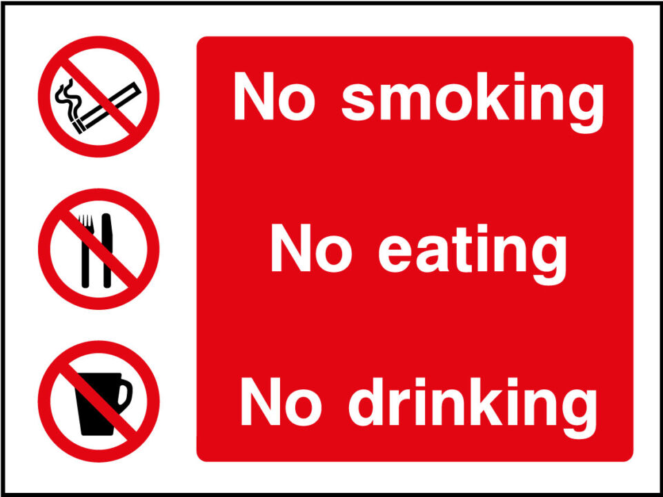 No Smoking Eating Or Drinking In This Area