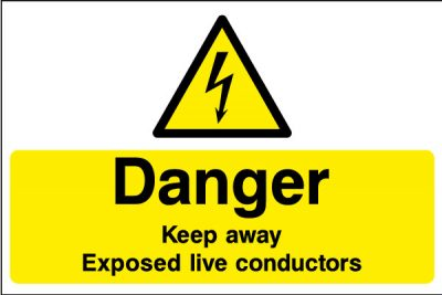 Danger keep away exposed live conductors sticker