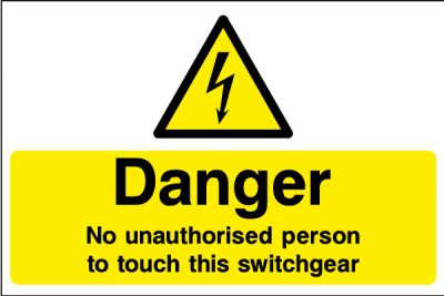 Danger no unauthorised persons to touch this switchgear sticker