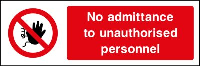 No admittance to unauthorised personnel sticker