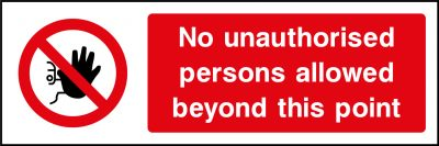 No unauthorised persons allowed sticker