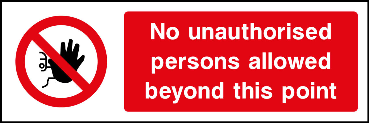 No Unauthorised Persons Allowed Sticker Health And