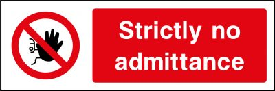 Strictly no admittance sticker