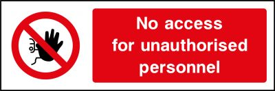 No access for unauthorised personnel sticker