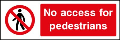 No access for pedestrians sticker