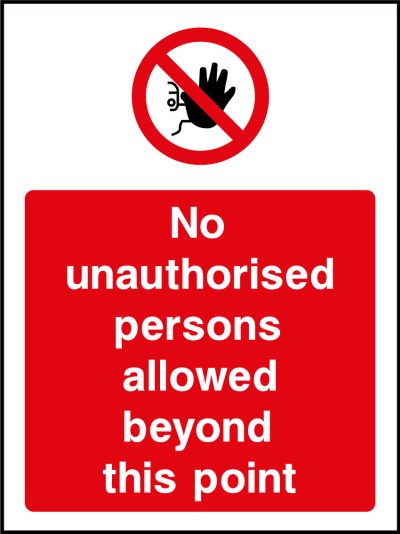 No unauthorised persons sticker