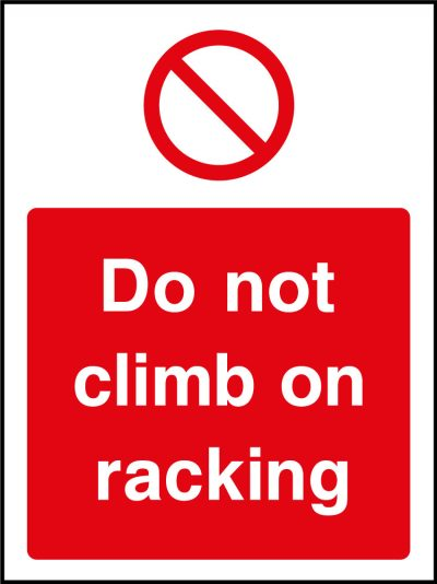 Do not climb on racking sticker