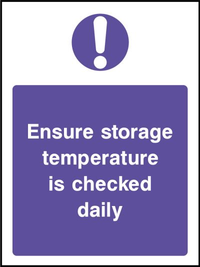 Ensure storage temperature is checked stickers