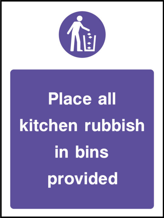 Kitchen rubbish in bins provided stickers | Health and Safety Signs