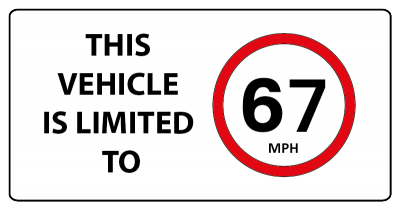 This vehicle is limited to 67mph sign