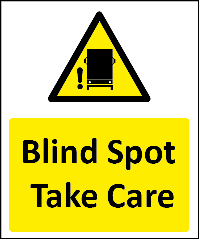 Take care, blind spot sign
