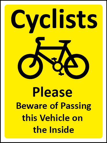 Cyclists, beware of passing this vehicle sign